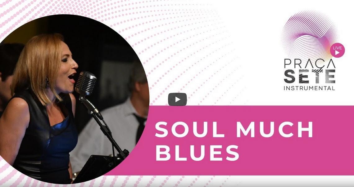 Transmissão ao Vivo – Cine Brasil  (Soul much blues)